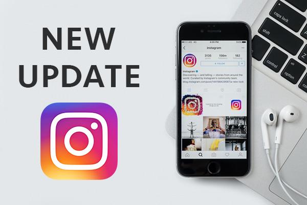 4cea56da35e6c Instagram updates 2018, designed to improve the program | Zen-promo